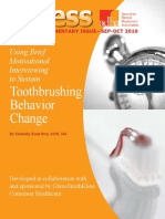 Using Brief Motivational Interviewing to Sustain Toothbrushing Behavior Change