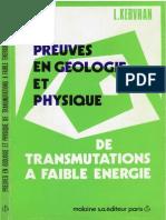 Corentin Louis Kervran - Preuves en Geologie Et Physique de Transmutations a Faible Energie