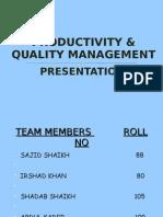 Productivity & Quality Management