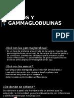 Sueros y Gammaglobulinas