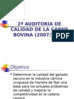 2ª AUDITORIA DE CALIDAD DE LA CARNE 2008.ppt