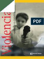 Violencia, ¿Esencia o Construcción ¿Víctimas o Victimarios - Maria Kalbermatter