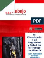 5) Gestión Fiscalización en Seguridad y Salud en Trabajo Minería (Alfredo Torres - Ministerio de Trabajo)