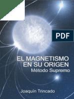 El Magnetismo en Su Origen