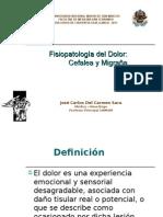 1. Fisiopatología Del Dolor. Cefalea y Migraña - Dr. José Carlos Del Carmen Sara