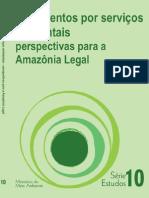 Pagamentos Por Serviços Ambientais Perspectivas Para a Amazônia Legal
