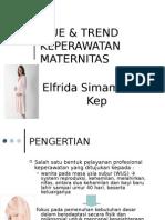 ISUE & TREND  KEPERAWATAN MATERNITAS.ppt