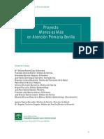 Proyecto Menos es Más en Atención Primaria Sevilla