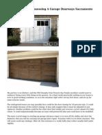 The Mishaps Of Possessing A Garage Doorways Sacramento