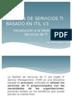 Modulo Gestión de Servicios Ti Basado en Itil v3 - 02 - Introduccion a La Gestion de Servicios Ti