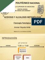 Acidosis y Alcalosis Metabolica.  Immer Noyola Avila