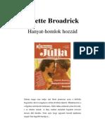 Anette Broadrick - Hanyat-homlok Hozzád