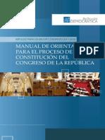 Manual de Orientacion Para El Proceso de Constitucion Del Congreso de La Republica