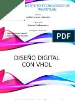 DISEÑO DIGITAL CON VHDL, DISEÑO DIGITAL CON VHDL QUE ES VHDL