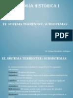 Geología Histórica 4.-El Sistema Terrestre Subsistemas