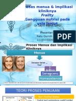 Proses Menua & Implikasi Kliniknya