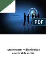 Estatística e Probabilidade Unidade 4- Distribuição Amostral Da Média