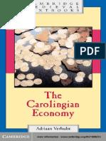 Adrian Verhulst. the Carolingian Economy
