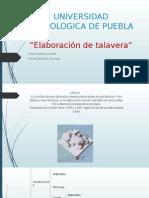Elaboracion de Talavera