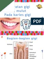 Penyuluhan Gigi Mulut