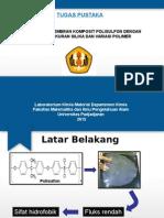 Modifikasi Membran Komposit Polisulfon Dengan Variasi Ukuran Silika Dan Variasi Polimer