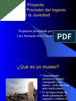 El Museo Promotor Del Ingenio en La Juventud