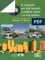 Guía de Investigación para niños interesados en problemas urbanos y en otras cuestiones