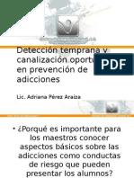 Deteccion Temprana y Canalizacion Oportuna I. América