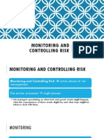 Monitoring and Controlling Risk