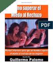 Como Superar El Miedo Al Rechazo - Guillermo Palomo