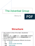 The Adverbial Group Tema 4