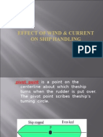 Effects of Tide and Wind in Ship Handling