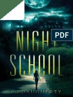 Daugherty, CJ - Night School (Scnctrl)