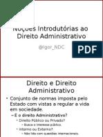 2014-10-20 - Direito Administrativo - Bloco 01 Nocões Introdutória de Direito Administrativo.pptx