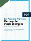 Aix-Marseille provence Métropole mode d'emploi