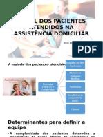 Perfil Dos Pacientes Atendidos Na Assistência Domiciliar