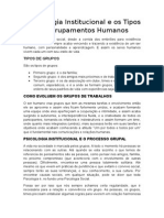 A Psicologia Institucional e Os Tipos de Agrupamentos Humanos