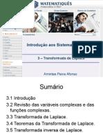 Modelagem Matemática e Sistemas Dinâmicos Unidade 3- Transformada de Laplace