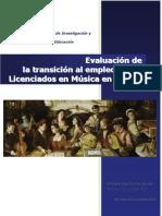 Evaluación de La Transición Al Empleo de Los Licenciados en Música