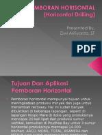 PEMBORAN HORISONTAL (Horizontal Drilling) - Dwi Arifiyanto, ST