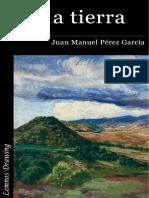 PÉREZ GARCÍA, Juan Manuel - Olor a tierra