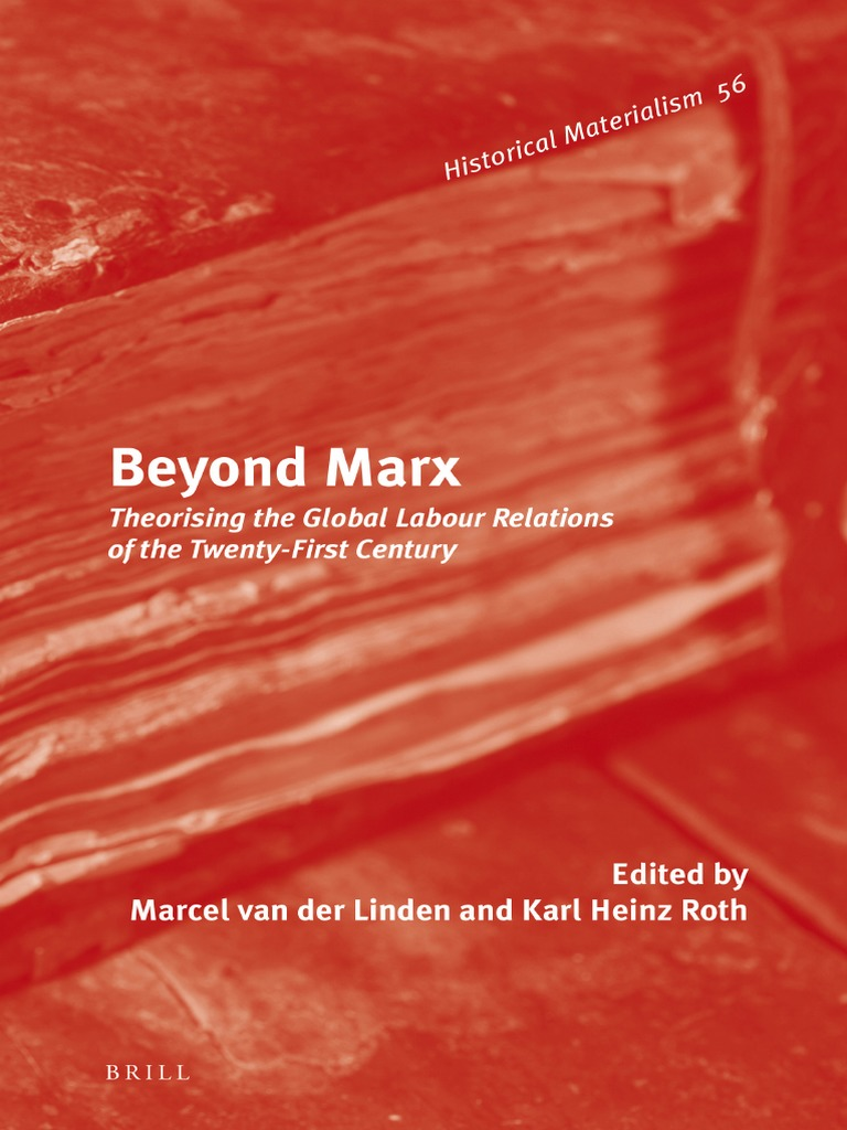 Historical Materialism Book Series) Marcel Van Der Linden, Karl ...