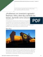 ¿Problemas Con Inventario Agotado_ Walmart, Nike y Best Buy También Los Tenían