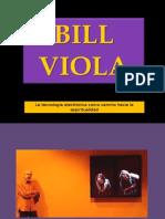 Bill Viola (RW)