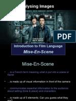 Mise en scene (inc lighting)