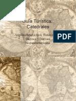 Catedrales - Arquitectura Gótica, Renacentista, Barroca y Barroca Hispanoamericana