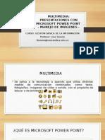 Presentacion Multimedia en Power Point
