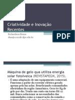 Inovação e Criatividade Recente TIC