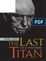 Jerome Loving- The Last Titan. A Life of Theodore Dreiser (2005)