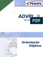 ADVPL II - Aula 03 e 04- Orientação a Objetos